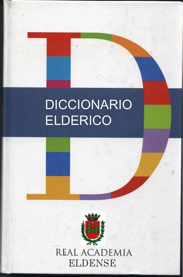 Diccionario Eldense - Elderico