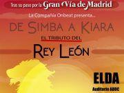 """LLEGA A ELDA """"EL REY LEÓN, EL TRIBUTO"""""""