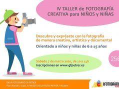 IV TALLER DE FOTOGRAFÍA CREATIVA PARA NIÑ@S ORGANIZADO POR EL GRUP FOTOGRÀFIC DE PETRER