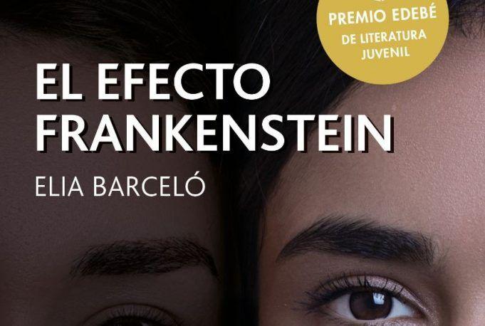 'El efecto Frankenstein' Elia Barceló